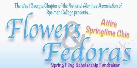 FLOWERS & FEDORAS SPRING FLING SCHOLARSHIP FUNDRAISER tickets