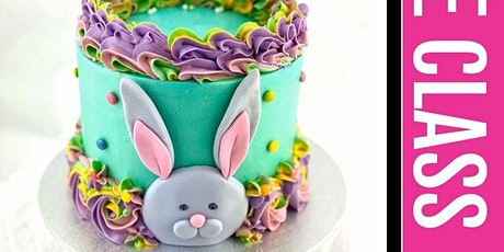 Fondant and Buttercream Easter Bunny Cake Class - 8 Apr 2020 tickets