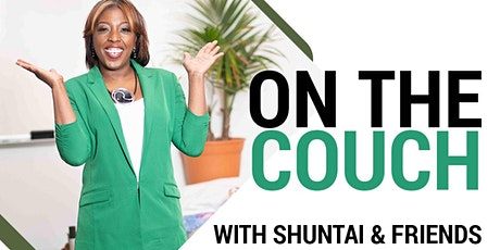 On the Couch with Shuntai & Friends tickets