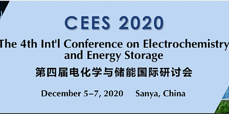 The 4th Int'l Conference on Electrochemistry and Energy Storage (CEES 2020) tickets