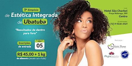 I SIMPÓSIO DE ESTÉTICA  INTEGRADA EM UBATUBA tickets