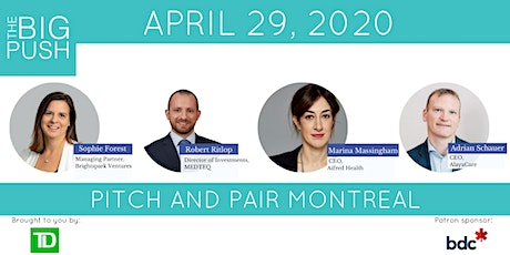 The Big Push Pitch and Pair - Montreal tickets