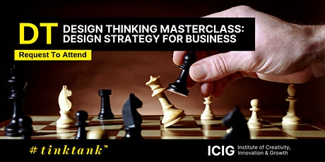DESIGN THINKING (DT) MASTERCLASS:DESIGN STRATEGY (DS) FOR BUSINESS bilhetes