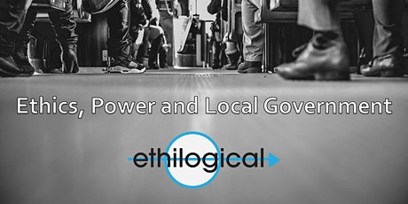 Ethics, Power and Local Government - South West Victoria tickets
