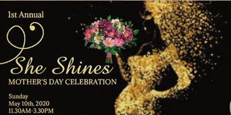 """""""She Shines"""" Mother's Day Celebration tickets"""