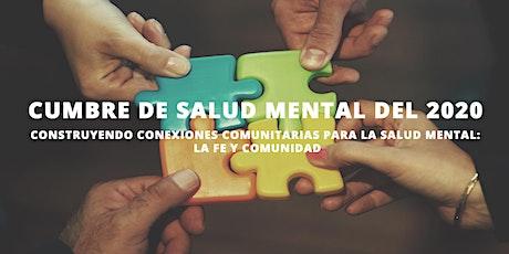 CONSTRUYENDO CONEXIONES COMUNITARIAS PARA LA SALUD MENTAL:LA FE Y COMUNIDAD tickets