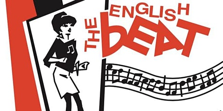 The English Beat - POSTPONED to MAY 2nd tickets