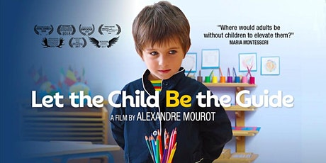 Let The Child Be The Guide - Christchurch Premiere - Mon 6th April tickets