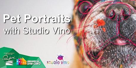 Pet Portraits with Studio Vino (POSTPONED) tickets