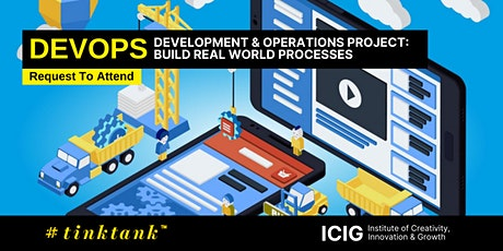 DEVELOPMENT & OPERATIONS (DEVOPS) PROJECT: BUILD REAL WORLD PROCESSES tickets