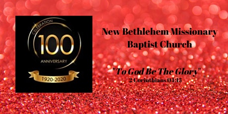 New Bethlehem MBC 100th Anniversary Gala tickets