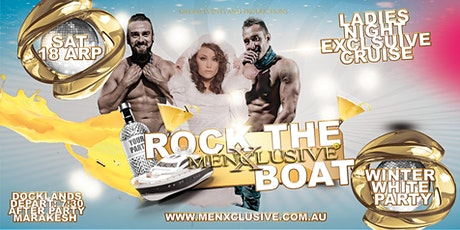 Rock The Boat MenXclusive Winter White Party 18 Apr tickets