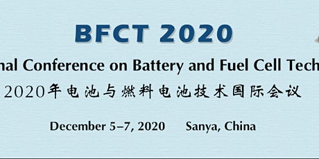 The Int'l Conference on Battery and Fuel Cell Technologies (BFCT 2020) tickets