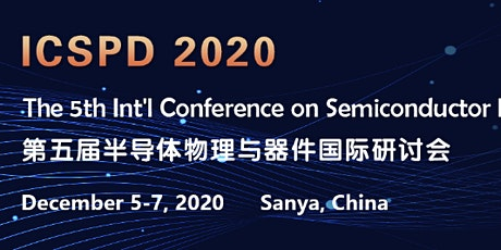 The 5th Int'l Conference on Semiconductor Physics and Devices (ICSPD 2020) tickets