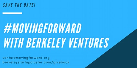 #MovingForward with Berkeley Ventures tickets