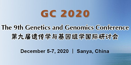 The 9th Genetics and Genomics Conference (GC 2020) tickets