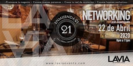 Hacemos NETWORKING en León  ENMIIENDA 21 (LA CASONA DEL ARCO) boletos