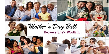 Mother's Day Ball-   FREE RESERVATIONS! tickets