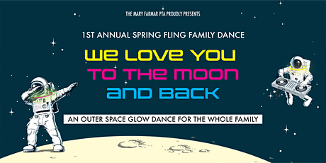 Mary Farmar PTA's Spring Fling Family Dance tickets