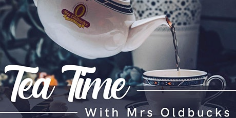 Tea Time with Mrs Oldbucks - Free event every Sunday at 2pm tickets