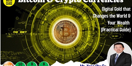 Bitcoin and Crypto Currencies-Digital Gold that Changes the World and Your Wealth (Practical Guide) tickets