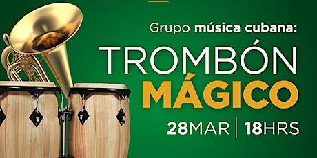Trombón Mágico 28 de marzo tickets