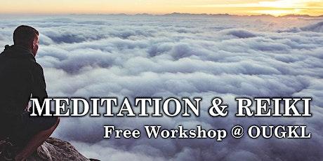 Open Meditation & Reiki Hangout (KL) tickets