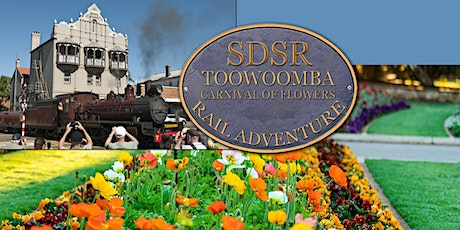 Warwick Toowoomba by train Return by bus - Carnival of Flowers, Bus Tour of Gardens & Lunch SPECIAL EVENT tickets