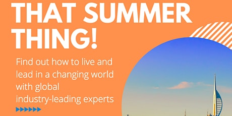 JCI Portsmouth: Living & Leading in a Changing World - That Summer Thing #jcitst2020 tickets