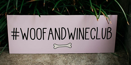 Woof + Wine Club | Seasonal Brewing Edition tickets