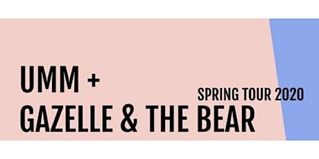 UMM + Gazelle & The Bear | Trefpunt tickets