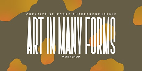 Art In Many Forms – Creative Entrepreneurship Workshop tickets