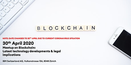 Meetup on Blockchain: Latest technology developments & legal implications tickets