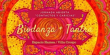Jornadas de Biodanza + Tantra / Contactos y Caricias entradas