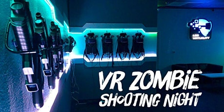 VR Zombie shooting night tickets