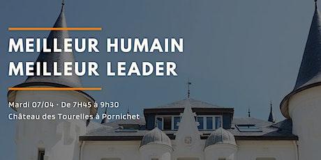 Workshop « Meilleur humain, meilleur leader » tickets