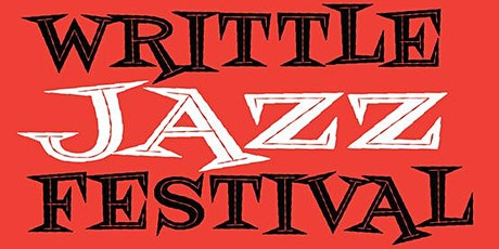 Writtle Jazz Festival 2021 tickets