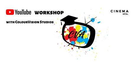 Youtuber Workshop with ColourVision #1 tickets
