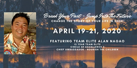 Break Your Past ~ Jump Into The Future with Team Elite Alan Nagao tickets