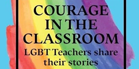 COURAGEOUS LEADERS - Courage in the Classroom - Book Launch tickets