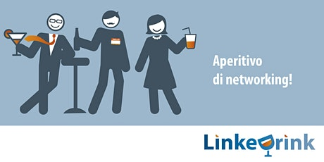 LinkeDrink | Aperitivo di networking tickets