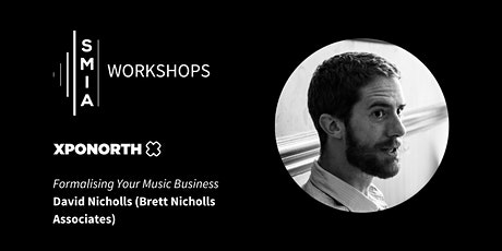 SMIA Workshops: Formalising Your Music Business tickets