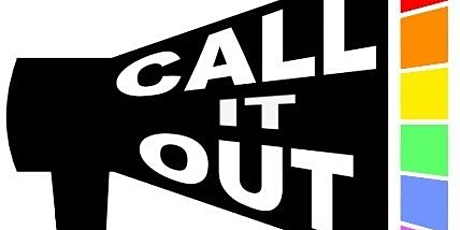 POSTPONED -  CALL IT OUT Conference tickets
