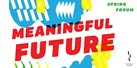Spring Forum 2020: Meaningful Future tickets