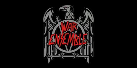 War Ensemble - Tribute to Slayer tickets