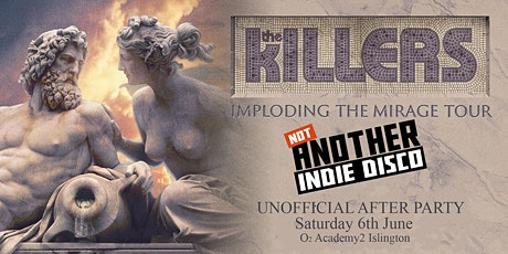 Not Another Indie Disco - The Killers Unofficial After Party tickets