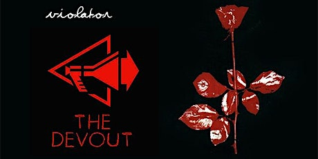 The Devout - Depeche Mode Tribute: Violator 30th Anniversary tickets
