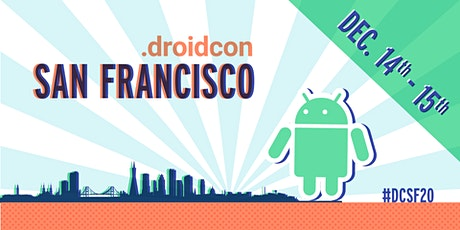 droidcon San Francisco 2020 tickets