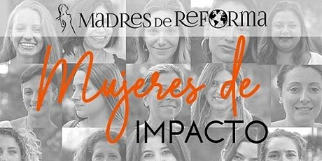 Madres de Reforma 2020-Mujeres de impacto entradas