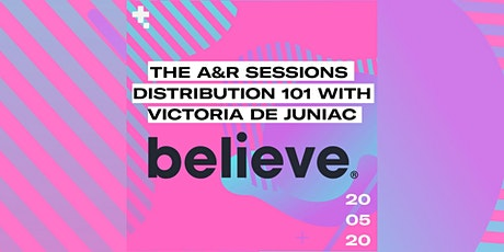 The A&R Sessions With Believe Digital tickets